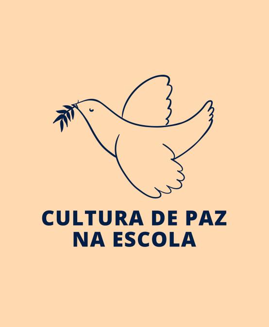 Cultura de Paz na Escola