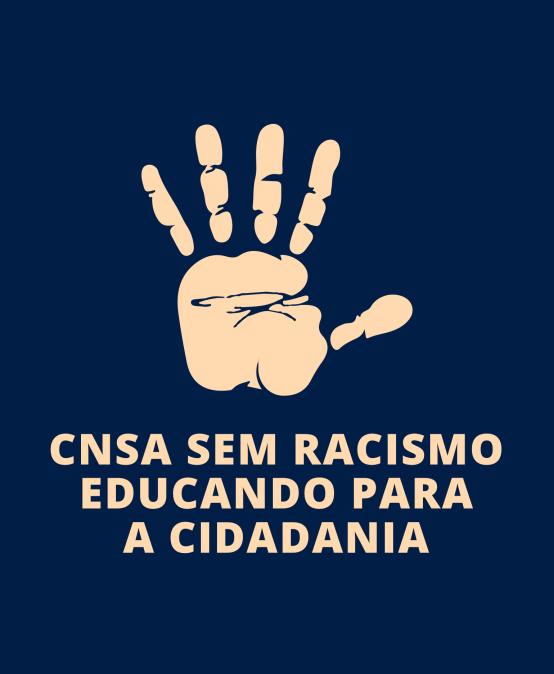 CNSA sem racismo educando para a cidadania